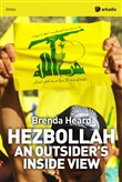 Hezbollah. An outsider's inside view