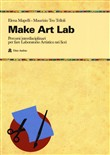 make art lab. percorsi in...