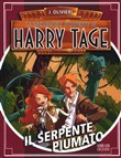 Il serpente piumato. Le incredibili scoperte di Harry Tage