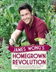 James Wong's Homegrown Revolution