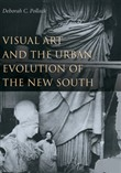 Visual Art and the Urban Evolution of the New South