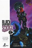 Caduta eterna. Black science Vol. 1
