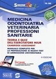 TA100 - Medicina, odontoiatria, veterinaria, professioni sanitarie. Teoria e quiz dell'esercitatore MIUR Cambridge Assessment