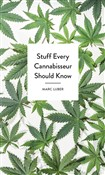 stuff every cannabisseur ...