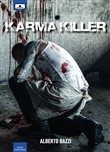 Karma killer. Ediz. integrale