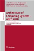 Architecture of Computing Systems – ARCS 2020