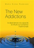 The new addictions. Le dipendenze e la capacità di influire sul consenso matrimoniale