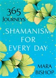 Shamanism for Every Day