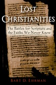 lost christianities:the b...