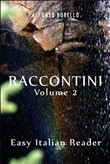 Raccontini Vol. 2: Easy Italian Reader
