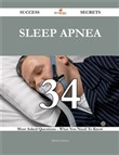Sleep apnea 34 Success Secrets - 34 Most Asked Questions On Sleep apnea - What You Need To Know
