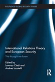 International Relations Theory and European Security