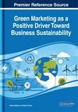 Green Marketing as a Positive Driver Toward Business Sustainability
