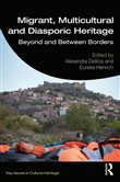 Migrant, Multicultural and Diasporic Heritage