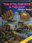 Trisha Baga. The eye, the eye and the ear. Ediz. italiana e inglese