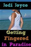 Getting Fingered in Paradise
