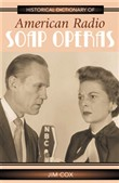 Historical Dictionary of American Radio Soap Operas