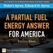 Partial Fuel Energy Answer for America