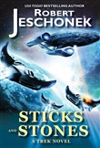 Sticks and Stones: A Trek Novel