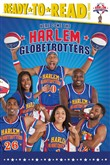here come the harlem glob...