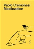 Mobilezation. Ediz. illustrata