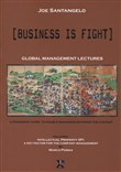 Business is fight. Global Management Lectures