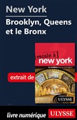 New York - Brooklyn, Queens et le Bronx