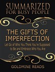 the gifts of imperfection...