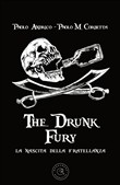 The drunk fury. La nascita della fratellanza