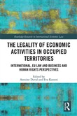 The Legality of Economic Activities in Occupied Territories