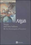 Storia dell'Arte italiana. Vol. III