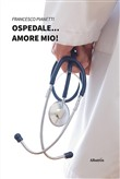 Ospedale... amore mio!