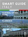 Smart Guide Italy: Central Italian Cities