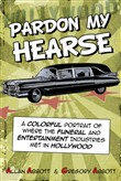 pardon my hearse