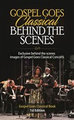 Gospel Goes Classical Behind the Scenes