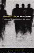 No Apocalypse, No Integration