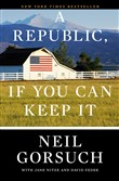 A Republic, If You Can Keep It