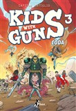 Kids with guns. Vol. 3