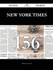New York Times 156 Success Secrets - 156 Most Asked Questions On New York Times - What You Need To Know