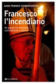 francesco l'incendiario