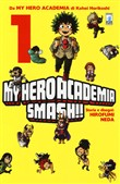 My Hero Academia Smash!!. Vol. 1