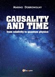 Causality and time: from relativity to quantum physics