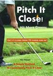Pitch It Close! Hit More Greens
