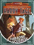 Il faraone scozzese. Le incredibili scoperte di Harry Tage Vol. 2