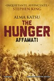 The hunger. Affamati