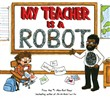 my teacher is a robot