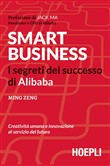Smart business. I segreti del successo di Alibaba
