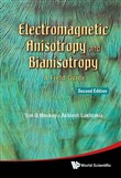 Electromagnetic Anisotropy and Bianisotropy