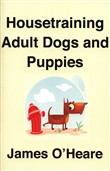 Housetraining Adult Dogs and Puppies