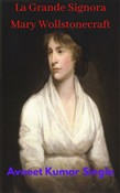 La Grande Signora Mary Wollstonecraft